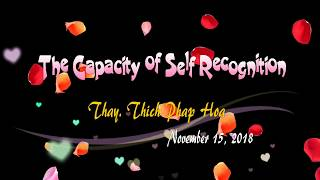 The Capacity of Self Recognition - Thay Thich Phap Hoa (Queensland, 15-11-2018)