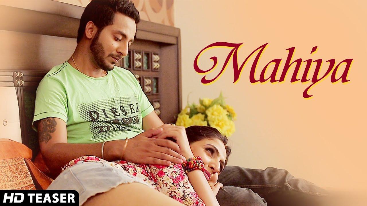 Mahiya Song Teaser By Avi Saini