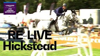 RE-LIVE | Longines FEI Jumping Nations Cup™ | Hickstead (GBR) | Longines Grand Prix