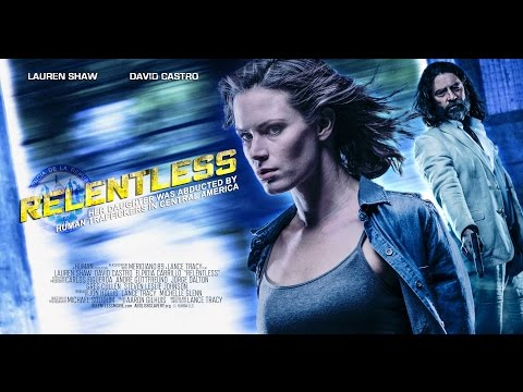 RELENTLESS TRAILER 2017 OFFICIAL TRAILER #2