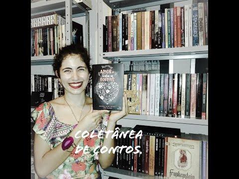 O amor de todas as formas - Livro de contos.