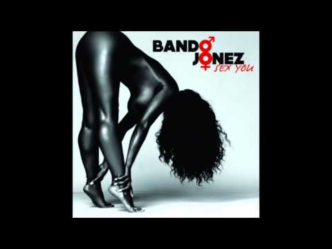 Bando jonez sex you lyrics foto 52