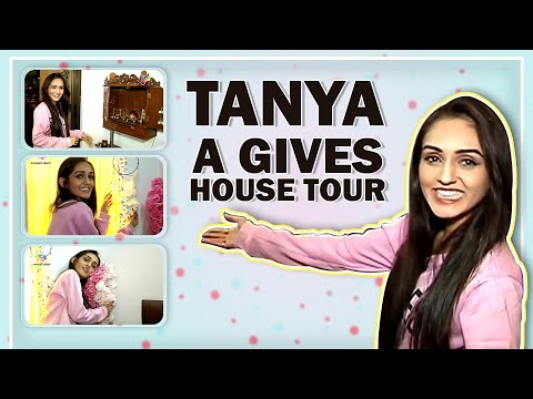 Tanya Sharma Gives An Exclusive House Tour
