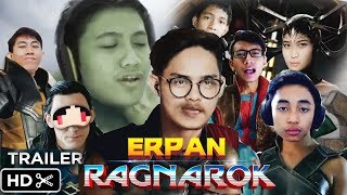 "Video ""ERPAN: RAGNAROK"" ft. 4Brother Trailer [Parody Thor Ragnarok Indonesia] MP3, 3GP, MP4, WEBM, AVI, FLV Oktober 2017"