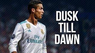 Video Cristiano Ronaldo • ZAYN - Dusk Till Dawn ft. Sia | 2017/18 MP3, 3GP, MP4, WEBM, AVI, FLV Juli 2018