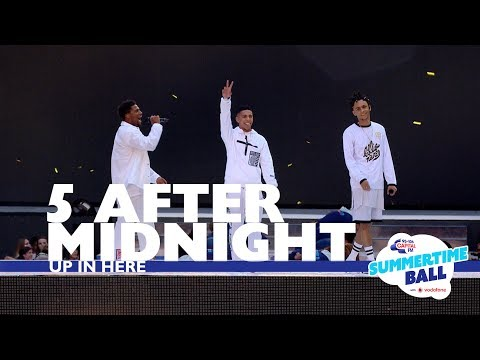 5 After Midnight - 'Up In Here' (Live At Capital's Summertime Ball 2017)