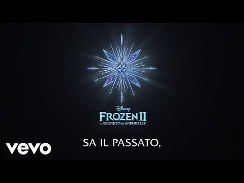 """Il fiume del passato (Di """"Frozen 2: Il segreto di Arendelle""""/Lyric Video)"""