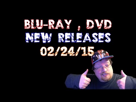 New Blu-Ray , DVD Releases Preview For February 24, 2015