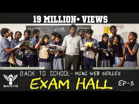 EXAM HALL - Back to School - Mini Web Series - Season 01 - EP 03 #Nakkalites