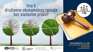 otvaranje-konferencije-ima-li-drustveno-ekonomskog-razvoja-bez-vladavine-prava