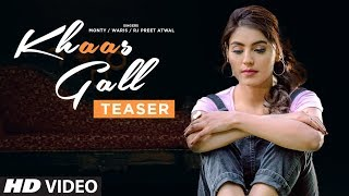 Song Teaser ► Khaas Gall: Monty & Waris Feat. Ginni Kapoor | Releasing Tomorrow