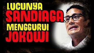 Video NGAKAK Sandiaga Kok Menggurui Jokowi MP3, 3GP, MP4, WEBM, AVI, FLV September 2017