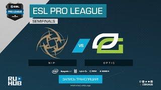 NiP vs OpTic - ESL Pro League S7 Finals - map1 - de_mirage [ceh9, CrystalMay]