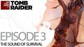 """Tomb Raider: 3 Diario """"suono della sopravvivenza"""""""