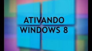 Como Ativar Windows 8 - HD