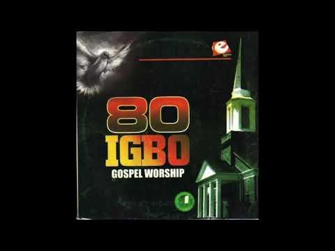80 Igbo Gospel Worship   YouTube