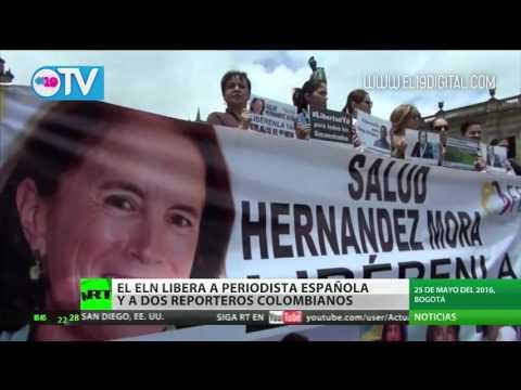 Liberan en Colombia a la periodista española secuestrada por el ELN