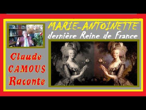 MARIE-ANTOINETTE : «Claude Camous Raconte» la dernière Reine de France