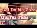 Bol Do Na Zara Guitar Tabs Lesson+written notes | single string | Armaan Malik | Emraan Hashmi|Azhar