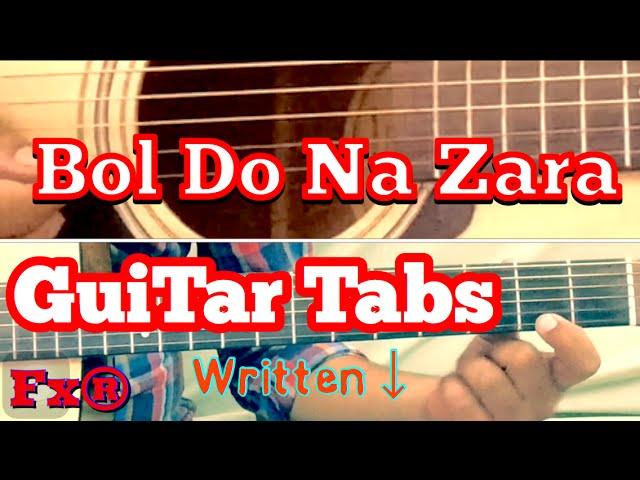 Bol Do Na Zara Guitar Tabs Lesson Written Notes Single String Armaan Malik Emraan Hashmi Azhar ...