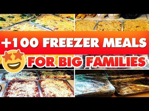 100+ FREEZER MEALS FOR BIG FAMILIES | 6+ WEEKS WORTH!