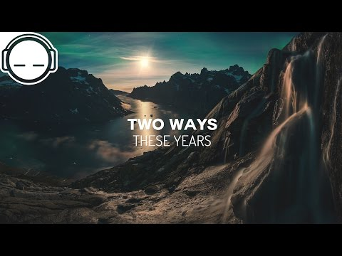 Two Ways - These Years