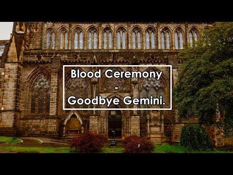 Blood Ceremony - Goodbye Gemini (Lyrics) #400