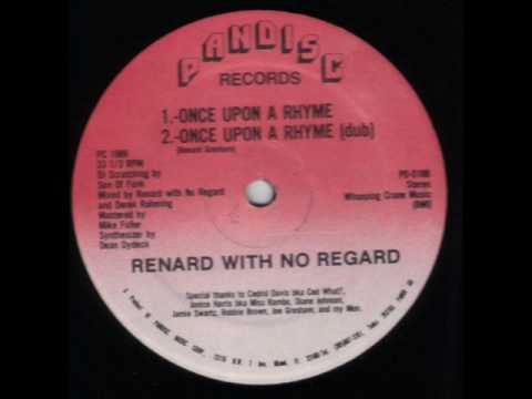 Renard With No Regard-Once Upon A Rhyme