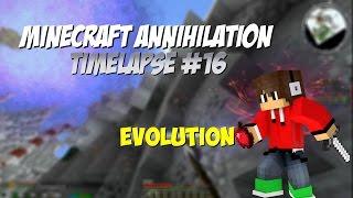 #16 [Minecraft Annihilation Timelapse]►EVOLUTION - MiniAnniEdit [FullHD60fps]