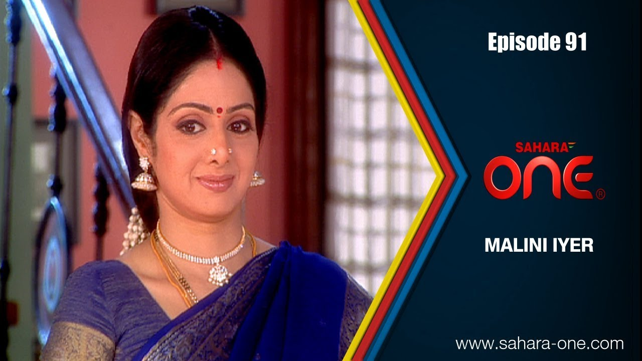 MALINI IYER || EPISODE -91 || SAHARA ONE || COMEDY HINDI TV SHOW||