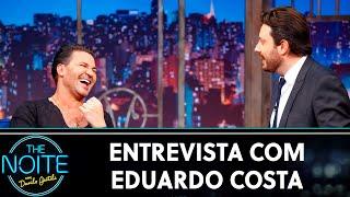 Entrevista com Eduardo Costa   The Noite (09/10/19)