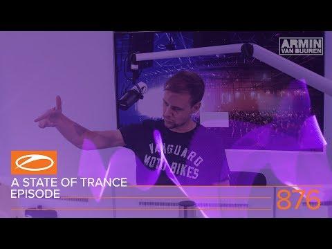 A State Of Trance Episode 876 (#ASOT876) – Armin van Buuren [#ASOTIbiza2018 Special]
