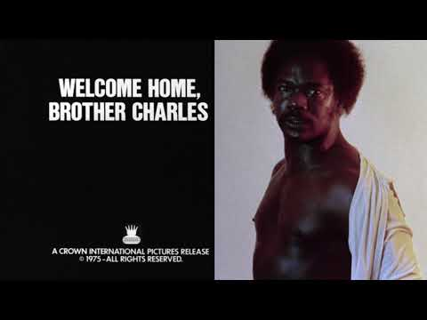 Welcome Home, Brother Charles: 1975 Theatrical Trailer (Vinegar Syndrome)