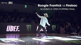 Boogie Frantick vs Fire Bac – Silverback Open 2017 Popping Final
