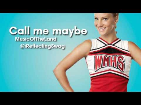 Glee Cast - Call Me Maybe lyrics
