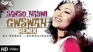 SANSO HAYWI GWSWA    REMIX    LYRICAL VIDEO DJ RONEX    BONGAIGAON