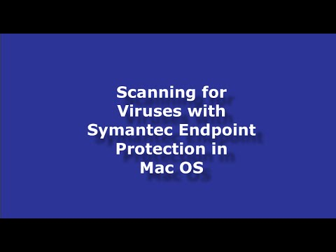 Scanning for Viruses with Symantec Endpoint Protection in Mac OS
