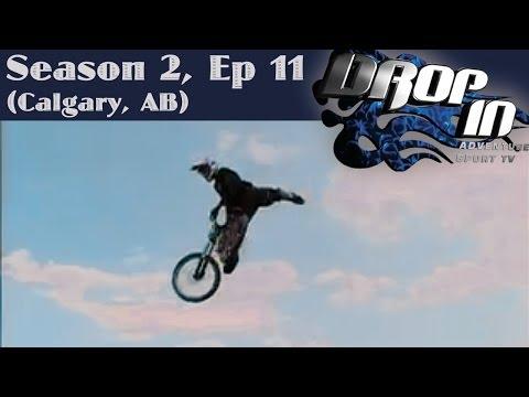 Drop In Season 2 Ep. 11 Calgary, AB (Ryan Leech, Doug Fink guests)