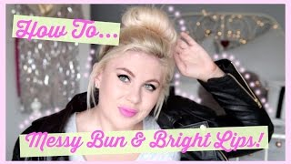 Messy Bun & Bright Lips Tutorial by Sprinkle of Glitter