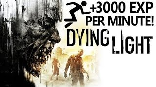Dying Light How To Level Up Fast Legit! 2016 No Glitches