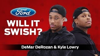Will it Swish? Ft. Kyle Lowry and DeMar DeRozan