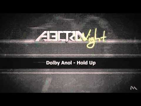 Dolby Anol - Hold Up (MORTAR & PESTLE)