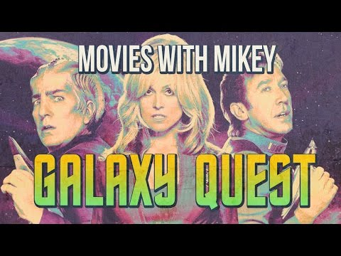 Galaxy Quest (1999) - Movies With Mikey