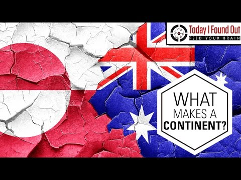 Why is Greenland an Island and Australia a Continent?