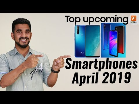 Top Upcoming Smartphones Expected To Launch in April 2019 in India Hindi हिन्दी