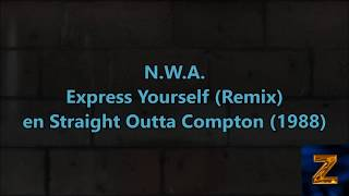 N.W.A. - Express Yourself (Remix) Subtitulado español (HD Audio)