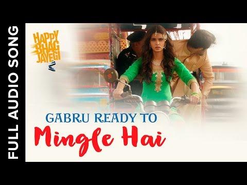 Gabru Ready To Mingle Hai Songs mp3 download and Lyrics