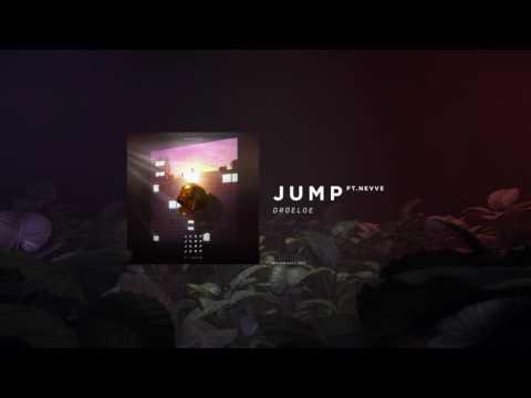 DROELOE - JUMP (ft. Nevve) [Official Audio]