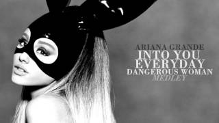 Ariana Grande - Into You / Everyday / Dangerous Woman (Medley)