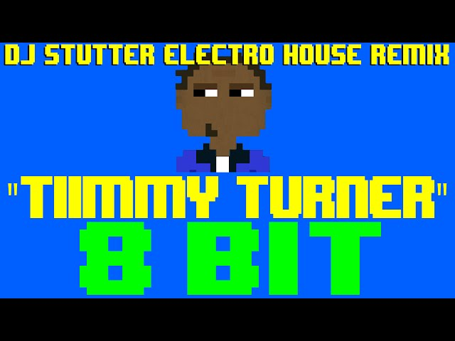 Tiimmy turner dj stutter electro house remix 8 bit cover for House remixes of classic songs